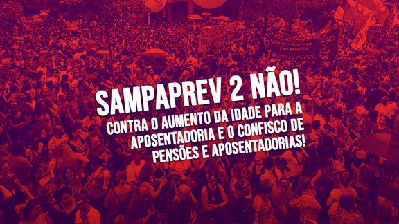 Pressione os vereadores para que votem contra a aprovação do SampaPrev2!